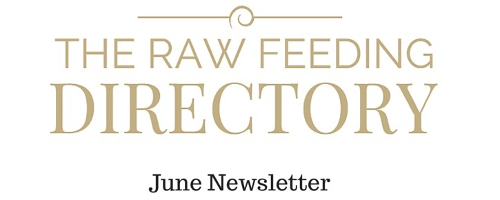 Raw feeding directory June newsletter